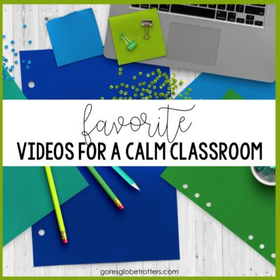 Favorite Videos for a Calm Classroom